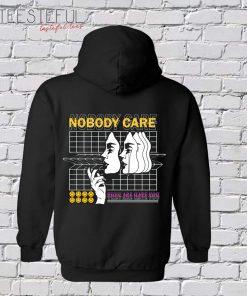 Nobody Care Hoodie