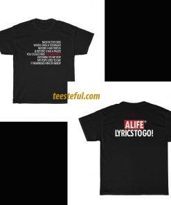 Alife Lyrics to go (2side) Unisex t-shirt thd