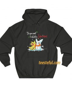 Pikachu Do You Want To Build a Snowman Christmas Hoodie thd